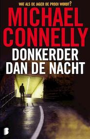 Donkerder dan de nacht - Michael Connelly (ISBN 9789022564004)