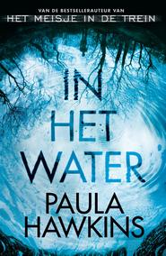 In het water - Paula Hawkins (ISBN 9789044971460)