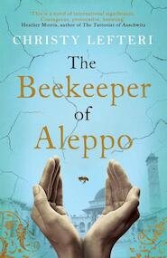 The Beekeeper of Aleppo - Christy Lefteri (ISBN 9781785768934)