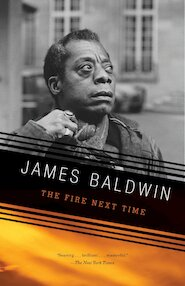 Fire next time - james baldwin (ISBN 9780679744726)