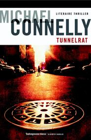 Tunnelrat - Michael Connelly (ISBN 9789460235399)