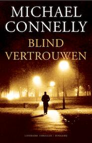 Blind vertrouwen - Michael Connelly, M. Connelly (ISBN 9789022549223)