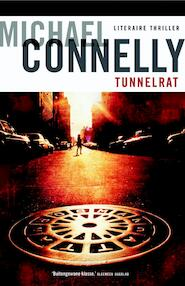 Tunnelrat - Michael Connelly (ISBN 9789022552018)