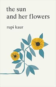 Sun and her flowers - Rupi Kaur (ISBN 9781471165825)