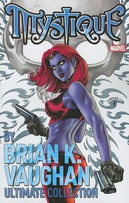 Mystique by Brian K. Vaughn Ultimate Collection - Brian K. Vaughn (ISBN 9780785155119)