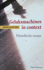 Geluksmachines in context - Herman de Dijn (ISBN 9789028929982)