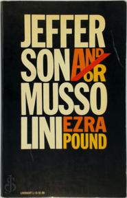 Jefferson And/or Mussolini - Ezra Pound