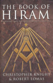 The Book of Hiram - Christopher Knight, Robert Lomas (ISBN 9780007174683)