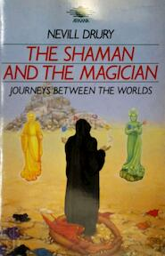 The Shaman and the Magician - Nevill Drury (ISBN 9781850630852)