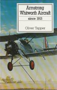 Armstrong Whitworth Aircraft 1913 - Oliver Tapper (ISBN 9780851778266)