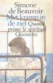 Met kramp in de ziel - Simone de Beauvoir, Jeanne Holierhoek (ISBN 9789052264561)