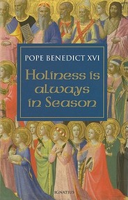 Holiness Is Always in Season - Pope Benedict XVI (ISBN 9781586174446)