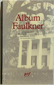 Album William Faulkner - Michel Mohrt (ISBN 9782070114702)