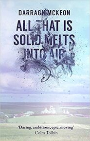 All that is solid melts into air - Darragh McKeon (ISBN 9780670922703)