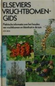 Elseviers Vruchtbomengids - Ir. Joh. Bos (ISBN 9789010020109)
