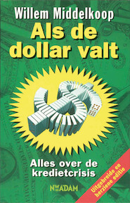 Als de dollar valt - Willem Middelkoop (ISBN 9789046804018)