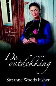 De ontdekking / 3 - Suzanne Woods Fisher (ISBN 9789088652608)