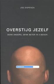 Overstijg jezelf - Joe Dispenza (ISBN 9789021554310)