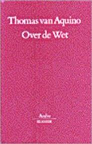 Over de Wet - Thomas Van Aquino (ISBN 9789026313639)