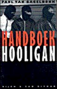 Handboek Hooligan - Paul van Gageldonk (ISBN 9789038826646)