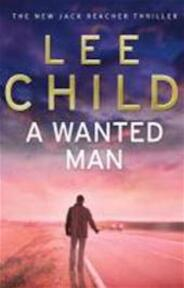 A Wanted Man - Lee Child (ISBN 9780553825534)