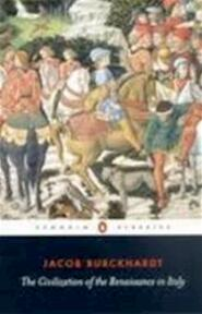 Civilization of Renaissance in Italy - Jacob Burckhardt (ISBN 9780140445343)
