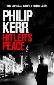 Hitler's peace - Philip Kerr (ISBN 9781529410624)