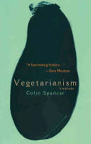 Vegetarianism - Colin Spencer (ISBN 9781568582917)