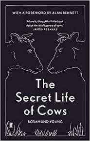 Secret Life of Cows - rosamund young (ISBN 9780571336777)