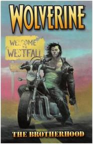 Wolverine Vol. 1: Brotherhood - Greg Rucka, Darick Robertson, Tom Palmer (ISBN 9780785111368)
