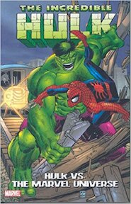 Hulk Vs. the Marvel Universe - Stan Lee (ISBN 9780785131298)
