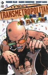 Transmetropolitan: Year of the bastard - Warren Ellis, Darick Robertson, Rodney Ramos (ISBN 1563895684)