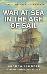 War at sea in the age of sail - Andrew Lambert, John Keegan (ISBN 9780304363513)