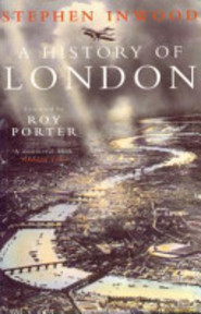 A History of London - Stephen Inwood (ISBN 9780333671542)
