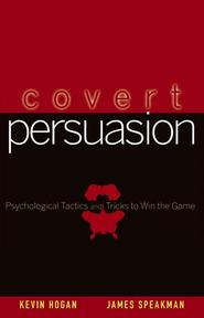 Covert Persuasion - Kevin Hogan (ISBN 9780470051412)