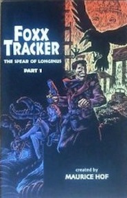 Foxx Tracker 1. The spear of Longinus - Maurice Hoff (ISBN 9789054920229)