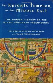 The Knights Templar of the Middle East - Hrh Prince Michael Of Albany, Walid Amine Salhab (ISBN 9781578633463)