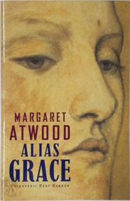 Alias Grace - Margaret Atwood (ISBN 9789035118072)