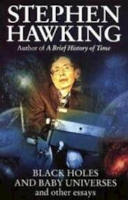 Black holes and baby universes and other essays - Stephen W. Hawking (ISBN 9780593034002)