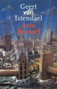 Arm Brussel - G. van Istendael (ISBN 9789025400545)