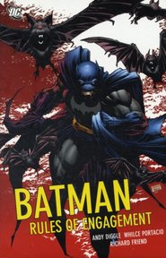 Batman: Rules of Engagement - Andy Diggle, Whilce Portacio, Richard Friend (ISBN 9781401214814)