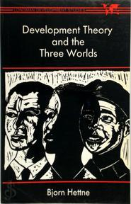 Development Theory and the Three Worlds - Björn Hettne (ISBN 9780582005594)