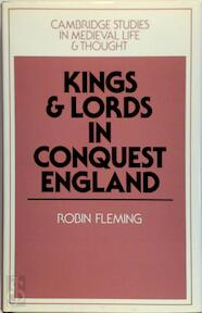 Kings and Lords in Conquest England - Robin Fleming (ISBN 9780521393096)