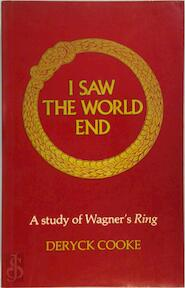 I Saw the World End - Deryck Cooke (ISBN 9780193153189)