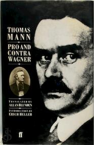 Pro and Contra Wagner - Thomas Mann (ISBN 9780571131501)
