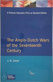 The Anglo-Dutch Wars of the Seventeenth Century - James Rees Jones (ISBN 9780582056312)
