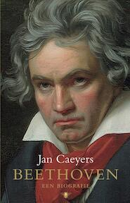 Beethoven - Jan Caeyers (ISBN 9789023429067)