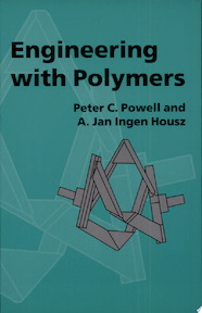 Engineering with Polymers - P. C. Powell, A. J. Ingen Housz (ISBN 9780748739875)