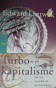 Turbo-kapitalisme - Edward. Luttwak (ISBN 9789058470034)