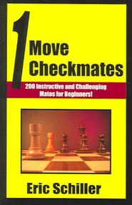 One Move Checkmates - Eric Schiller (ISBN 9781580421713)
